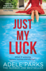 Adele Parks - Just My Luck artwork