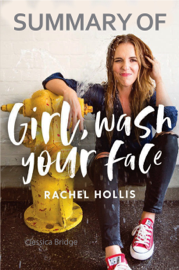 Summary of Girl, Wash Your Face by Rachel Hollis book