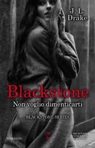 Blackstone. Non voglio dimenticarti di JL Drake Copertina del libro