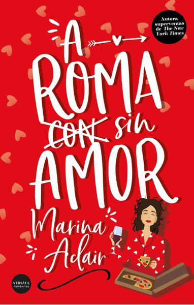 A Roma sin amor por Marina Adair