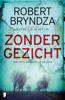 Robert Bryndza - Zonder gezicht kunstwerk