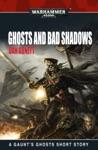 Ghosts  Bad Shadows