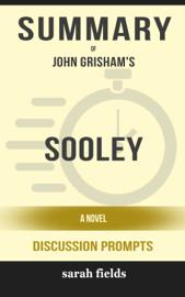 Sooley: A Novel by John Grisham (Discussion Prompts)