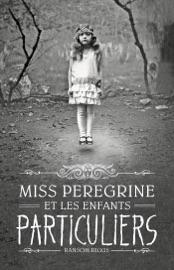 Miss Peregrine, Tome 01 PDF Download