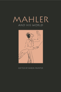 Mahler and His World Book Cover