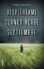 Mónica Rouanet - Despiértame cuando acabe septiembre portada