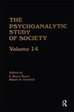 The Psychoanalytic Study Of Society, V. 14