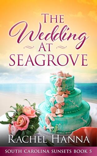 The Wedding At Seagrove E-Book Download