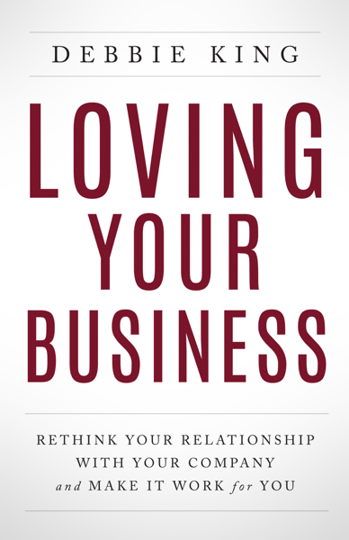 Loving Your Business