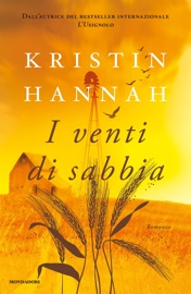 I venti di sabbia - Kristin Hannah by  Kristin Hannah PDF Download