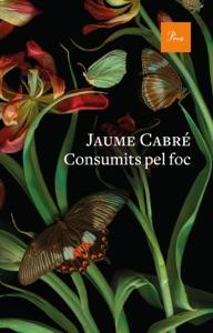 Consumits pel foc Book Cover