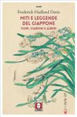 Miti e leggende del Giappone. Fiori, giardini e alberi
