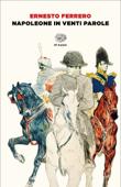 Napoleone in venti parole Book Cover