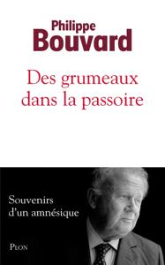 Des grumeaux dans la passoire by Philippe Bouvard