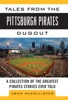 Tales From The Pittsburgh Pirates Dugout