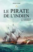 Les aventures de Gilles Belmonte - tome 3 Le pirate de l'Indien