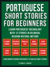 Portuguese Short Stories For Beginners Vol 1