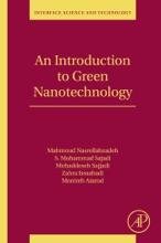 An Introduction To Green Nanotechnology