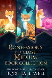 Confessions of a Closet Medium Books 1-3 Special Edition (Three Supernatural Southern Cozy - Nyx Halliwell by  Nyx Halliwell PDF Download