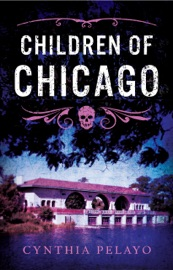 Download and Read Online Children of Chicago