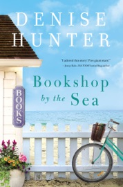 Bookshop by the Sea - Denise Hunter by  Denise Hunter PDF Download
