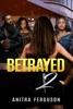 Betrayed II