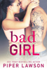 Piper Lawson - Bad Girl  artwork