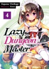 Lazy Dungeon Master Volume 4