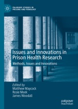 Issues And Innovations In Prison Health Research