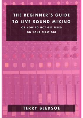 The Beginner's Guide To Live Sound Mixing