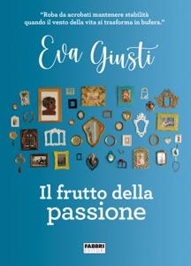 Il frutto della passione Book Cover