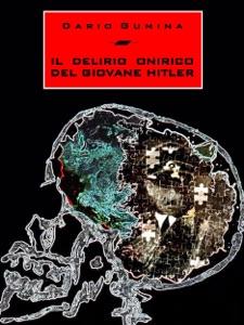 Il delirio onirico del giovane Hitler Book Cover