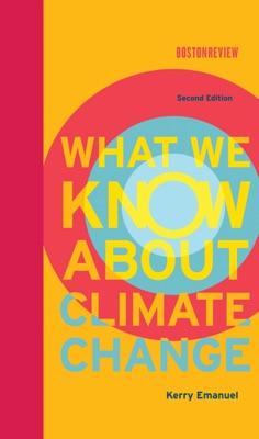 What We Know About Climate Change, second edition