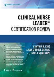 Clinical Nurse Leader Certification Review, Third Edition