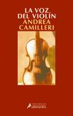 Download and Read Online La voz del violín (Comisario Montalbano 4)