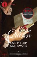 Bridgerton - 5. A Sir Phillip con amore ebook Download