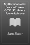 My Revision Notes Pearson Edexcel GCSE 91 History Four Units In One