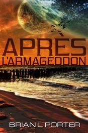 Download and Read Online Après l'Armageddon