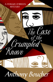 The Case of the Crumpled Knave by The Case of the Crumpled Knave