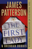 The First Lady - James Patterson & Brendan DuBois