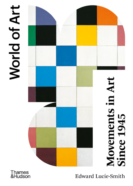 Movements in Art Since 1945: Second Edition (World of Art)