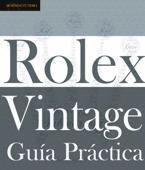 Guía Práctica del Rolex Vintage