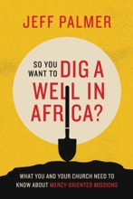 So You Want To Dig A Well In Africa?