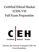 Certified Ethical Hacker (CEH) Full Exam Preparation