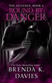 Bound by Danger (The Alliance, Book 6)