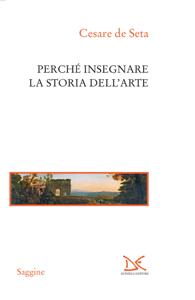 Perché insegnare la storia dell'arte Libro Cover
