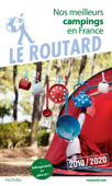 Guide du Routard nos meilleurs campings en France 2019