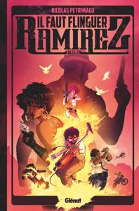 Il faut flinguer Ramirez - Tome 02 Couverture de livre