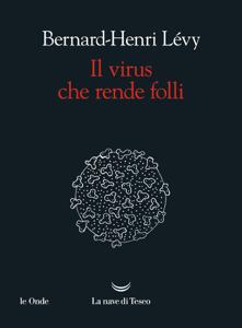 Il virus che rende folli Copertina del libro