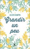 Download and Read Online Grandir un peu